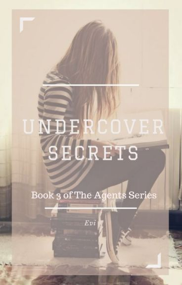 Undercover Secrets [#3 in The Agents Series ]