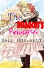 The Dragon's Princess (NALU ONE SHOTS) by Erza_Lucy25