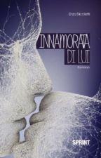 INNAMORATA DI LUI (IN REVISIONE) by enzastories