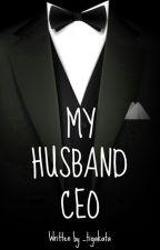 My Husband CEO. (Hiatus) by blossom_tears3