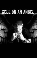 Hell On An Angel by SPaige0615