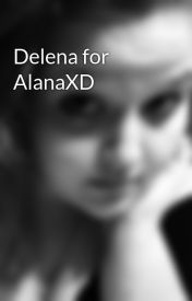 Delena for AlanaXD by XMrsStephenKingX