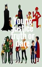 Young justice truth or dare by Otaku-hero