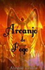 Arcanjo De Fogo by AbrahoLincoln1