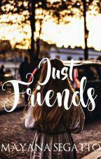Just Friends by nana_segatto