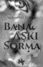 Aşk Hep Vardı | ASKIYA ALINDI by sonsayfasihayat