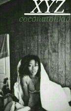 XYZ by coconutoilkid