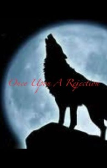 Once Upon A Rejection BxB - Beginnings