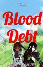 Blood Debt   Vampire Knight   EDITING by AmberKorpse