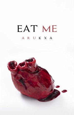 Eat me by Arukxa
