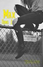 Max [EN PAUSE] by xagathx