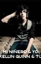 Mi niñero & yo (kellin quinn & tu) by keiideththekiller