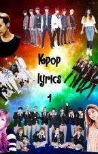 Kpop Lyrics 1 by PerfectBaekhyun