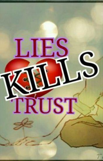 Lies KILLS Trust (SPG) COMPLETE..