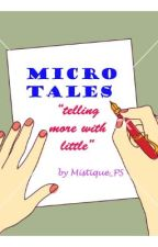 Micro Tales by Mystique_PS