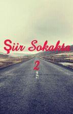 Şiir Sokakta 2 by AsafEnesTukel