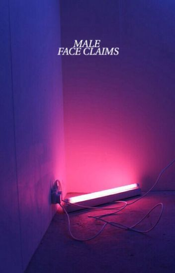 FACE CLAIMS • MALE