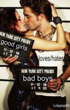 Goodgirls loves/hates badboys by neomiipotter