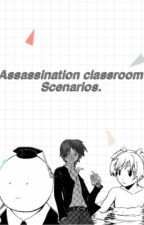 Assassination classroom scenarios. by aesthetic-anime