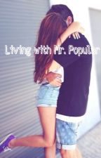 Living With Mr. Popular by lisa5sosxx