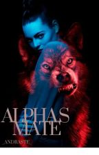 Alpha's Mate  by _sparkle_girl
