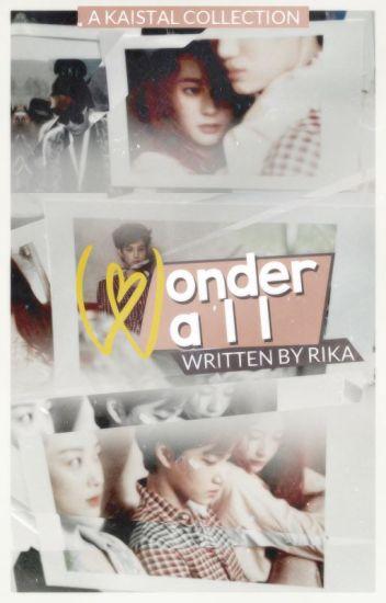 Wonderwall: A Kaistal Collection