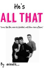 He's All That (Zouiam)  by zaynslut_