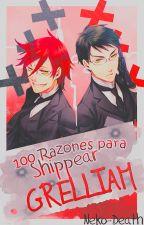 100 razones para shippear GRELLIAM by Neko-Death
