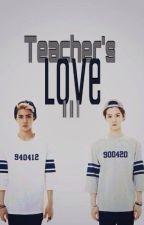 TEACHER'S LOVE 3(HUNHAN TEXTING) by SashaMia