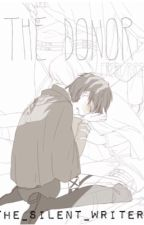 The Donor {Ereri} by The_Silent_Writer63