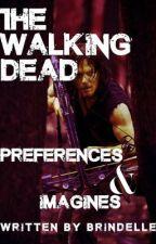 The Walking Dead Preferences & Imagines by brindelle