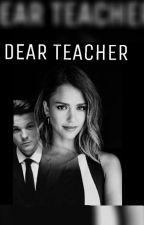 DEAR TEACHER +18 by deliyazaryia