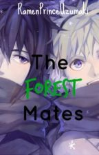 The Forest Mates |SasuNaru |M-Preg [ON HOLD!] by RamenPrinceUzumaki