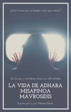 La vida de Adhara Misapinoa Mávrosidis, una bruja y semidiosa by LyraAteneaBlack