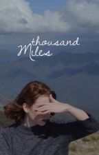thousand miles ✿ clifford by sleepwithfivesos