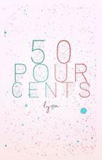 50% by __Lyra