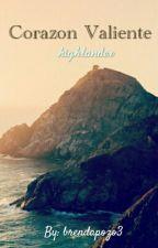 Corazon Valiente ~ Highlander by brendapozo3