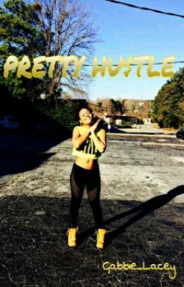 PRETTY HU$TLE (OMG Girlz) by Gabbie_Lacey