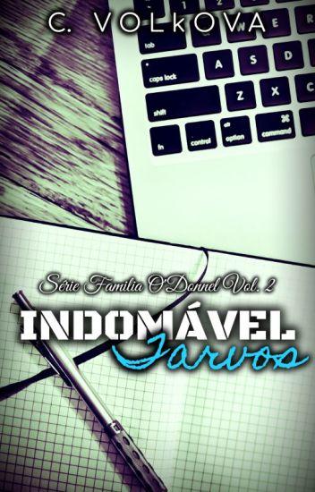 INDOMÁVEL TARVOS - O'Donnel Family Vol. 2