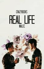 Real Life - Malec by Crazyb00ks