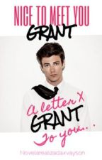 A letter x Grant to you | the NTMYG letter | Grant Gustin by vaysongaldames
