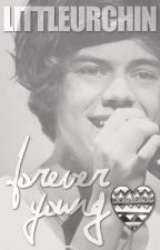 Forever Young { H S } by LittleUrchin