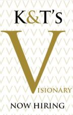 K&T's Visionary Magazine: NOW HIRING by VisionaryTeam