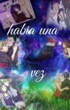 HABIA UNA VEZ ♥ by alessandraromero321