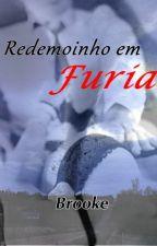 Redemoinho em Fúria  by brookeSteLDL