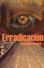 Erradicación by JAJonesJA