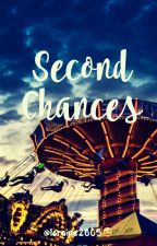 Second Chance (On Hold) by _loraineb25