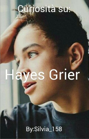 Curiosità su Hayes Grier