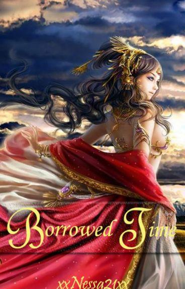 Borrowed Time by xxNessa21xx