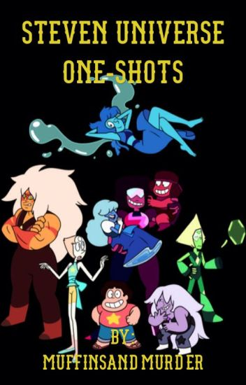 Steven Universe One-Shots
